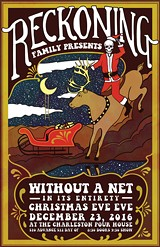 Reckoning Family presents Without a Net in its Entirety